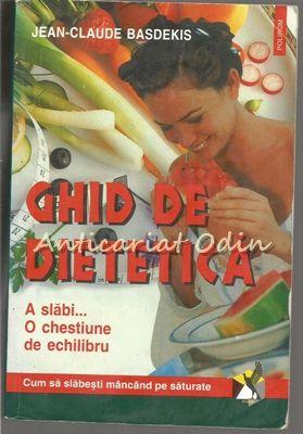 Ghid De Dietetica - Jean-Claude Basdekis