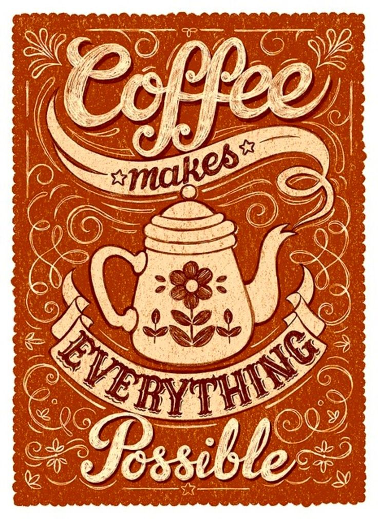 #coffee makes everything possible. / it sure does!