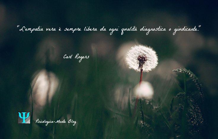 """L'#empatia vera è sempre libera da ogni qualità diagnostica o giudicante."" Carl Rogers #citazione #CarlRogers #Psicologia #ispirazione #fiore #soffione #prato"