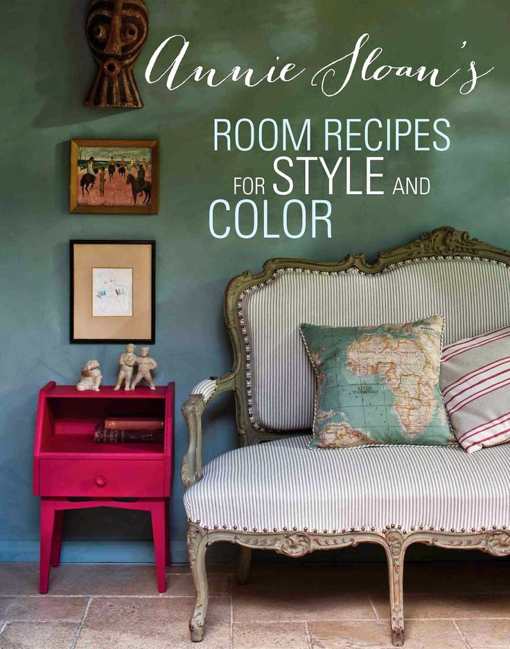 Book Of The Month By Annie & Felix Sloan  Annie Sloan's Room Recipes for Style and Color