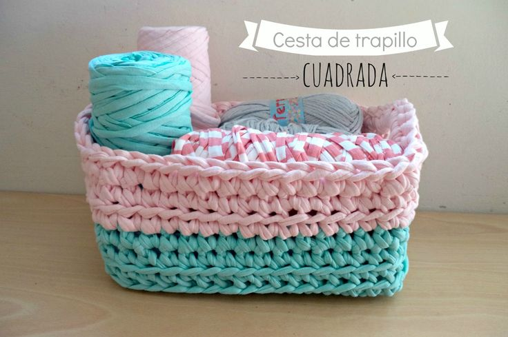 Cesta cuadrada de trapillo - Video Tutorial paso a paso crochet
