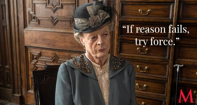 Maggie Smith Pity the gold-digger who thinks she can fend off the Dowager Countess, especially when the love of a dear friend is at risk!
