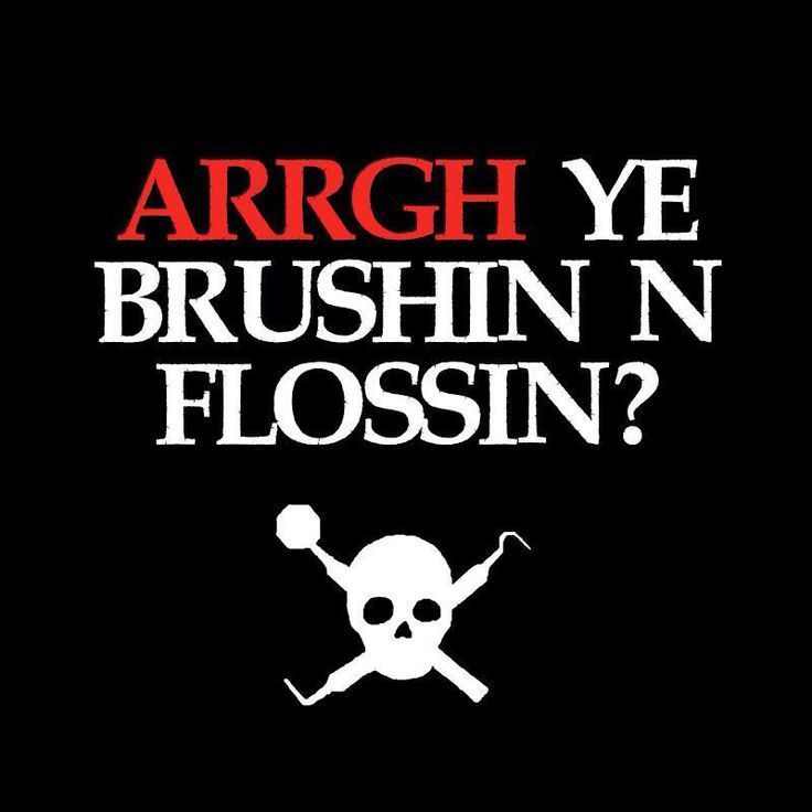 For all the pirates out there :) | Dental Humor and Fun ...
