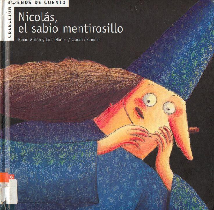Nicolás, el sabio mentirosillo  Cuentos infantiles. Pictogramas.