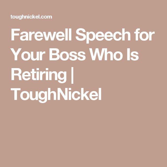 best farewell speech for boss ideas employee  farewell speech for your boss who is retiring toughnickel