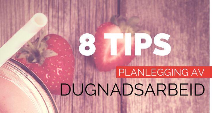 8 tips til planlegging av dugnadsarbeid!