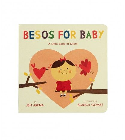 Besos For Baby - Everyone has kisses for Baby, from Mami and Papi to perro and gato. Using simple Spanish words, this charming read-aloud proves that love is the same in every language! Parents won't be able to resist giving baby muchos besos as they share this bilingual read aloud, filled with bold, graphic illustrations, with their little bébé!