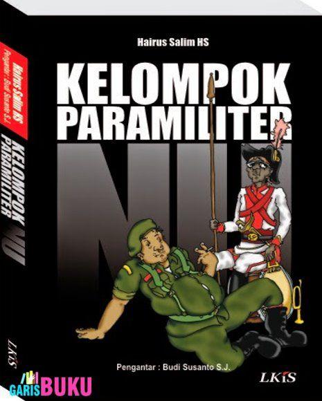 Kelompok ParaMiliter NU : Buku Kelompok Para Militer NU