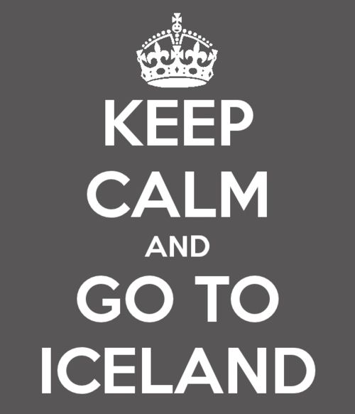 Keep calm and Go to Iceland