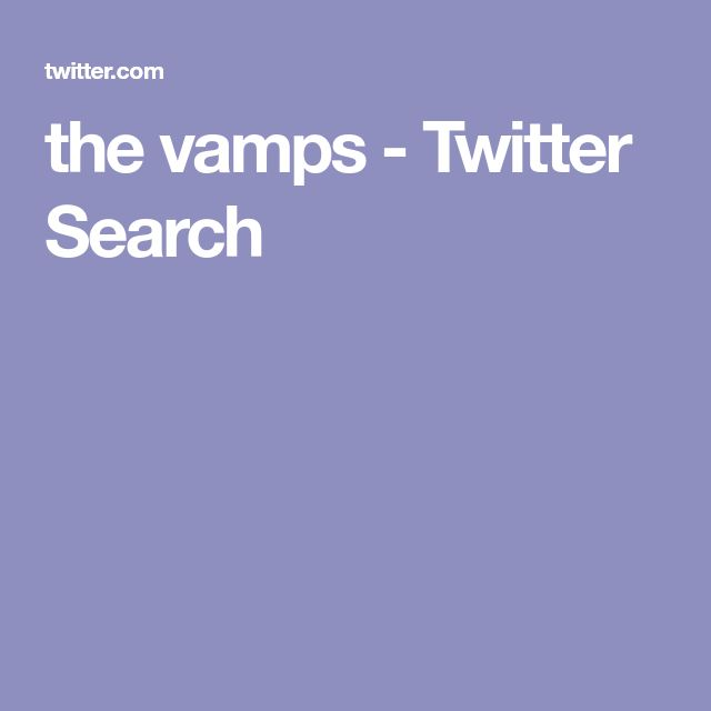 the vamps - Twitter Search