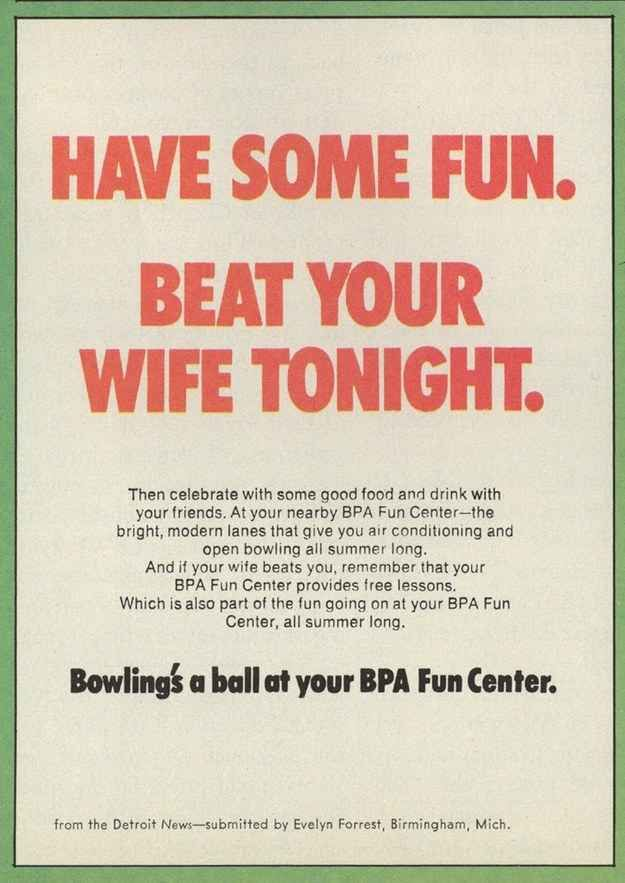 Unbelievably sexist ads from the 1970s... But, in all honesty, how much has really changed in the way of opinion and advertisements?