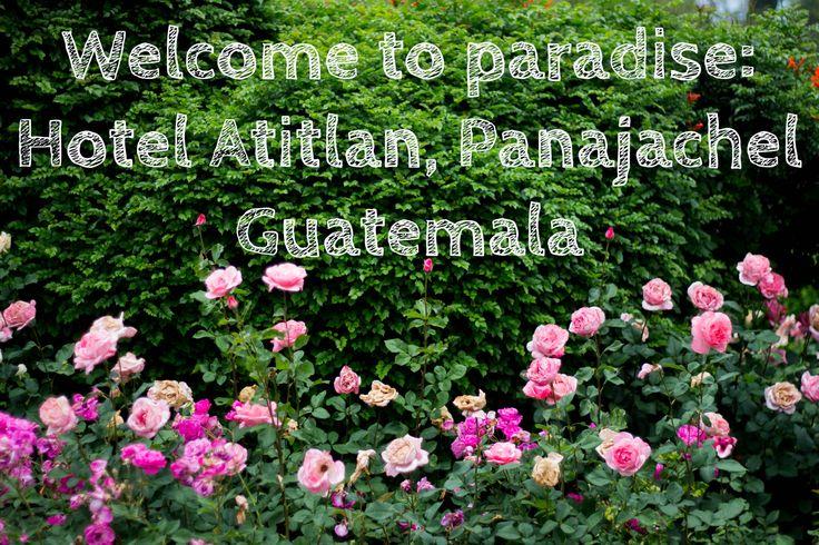 Hotel Atitlan, Panajachel Guatemala