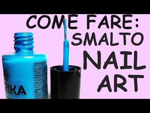 Come Fare Uno Smalto da NAIL ART Fatto in Casa!! - YouTube