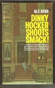 Dinky Hocker Shoots Smack! by M.E. KerrMiddle Schools, Shoots Smack, Hocker Shoots, Dinky Hocker, Book Book, 70S, Book Sales, Book Reading, Book Author
