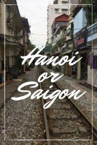 Hanoi or Saigon? More Vietnam Travel Tips.  This is the best guide we've found, explaining the differences between Hanoi and Saigon. #hanoi #saigon #hochiminh #HanoiOrSaigon #vietnam #SEAsia #SouthEastAsia #SEA #backpackers #backpacking