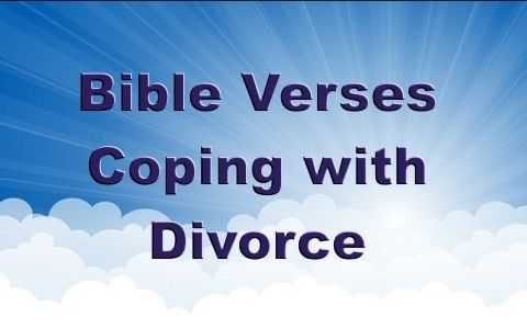 7 Good Bible Verses To Help Cope With a Divorce