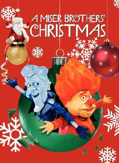 A Miser Brother' Christmas - haven't seen it yet but figure I should add it to the schedule.
