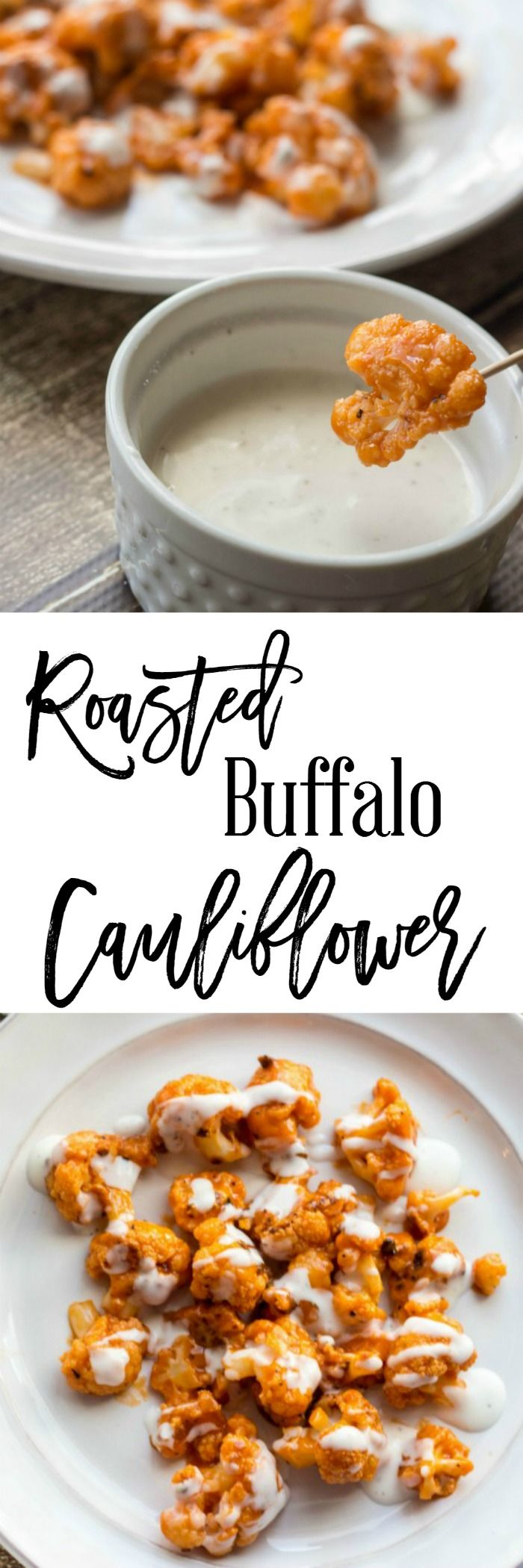 Roasted Buffalo Cauliflower - a delicious appetizer recipe for tailgates or get togethers.