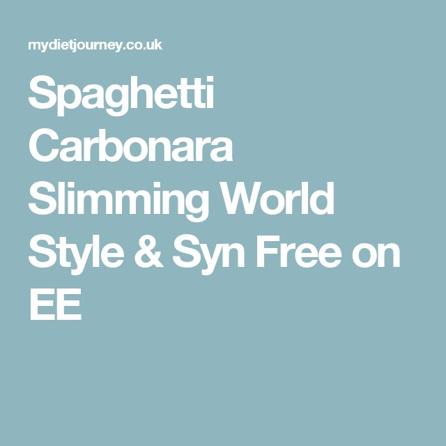 Spaghetti Carbonara Slimming World Style & Syn Free on EE