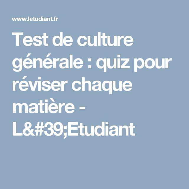 Test de culture générale : quiz pour réviser chaque matière - L'Etudiant