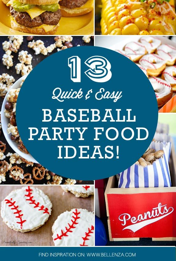 Baseball party food and sweet treats for a fun summer party!