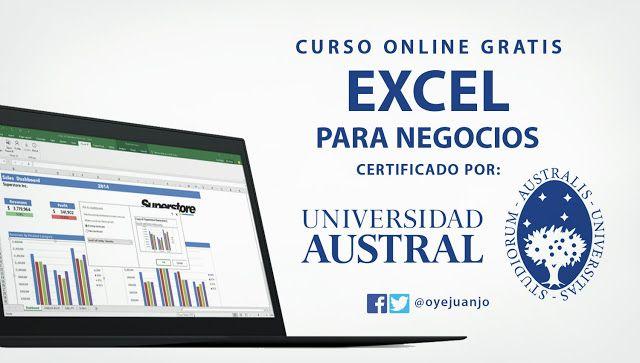 La Universidad Austral De Argentina Anuncia El Lanzamiento Del Curso Virtual Y Gratuito Excel Para Negoc Universidad Austral Cursillo Curso De Excel Avanzado