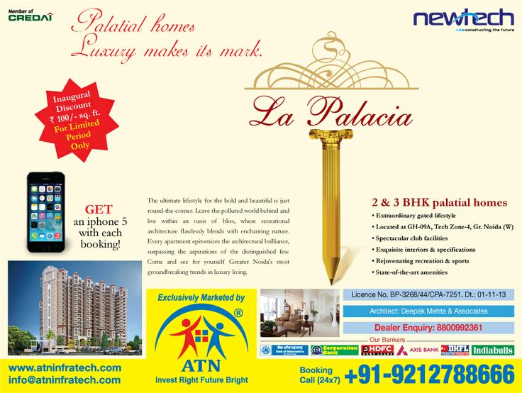 Grab an IPhone 5S with each booking at Newtech La Palacia Homes, Noida Extension booking.  Book your dream home in this upcoming project will be having all the world class features and facilities of modern day to make each life filled with luxury.