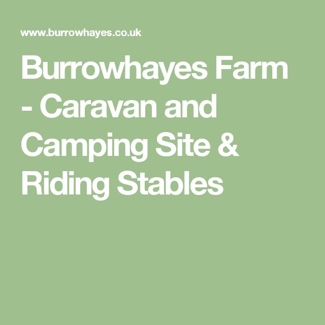 Burrowhayes Farm - Caravan and Camping Site & Riding Stables