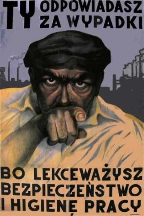 Polish poster. You are responsible for accidents because neglecting health and safety