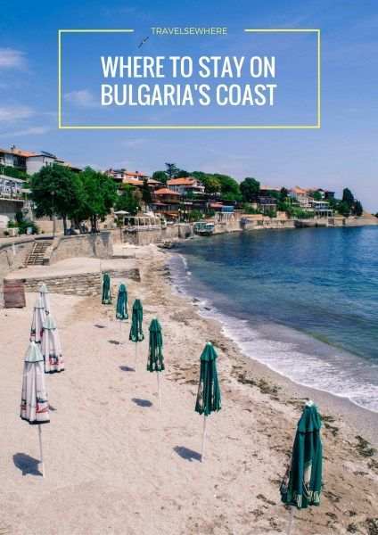 Where to Stay on Bulgaria's Coast, via @travelsewhere