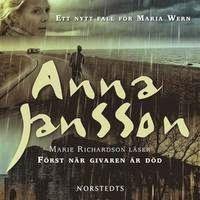Mias bokhörna: Anna Jansson - Först när givaren är död
