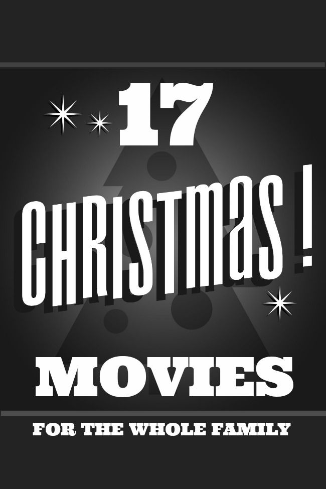 17 Great Christmas Movies the Whole Family Can Enjoy www.spaceshipsandlaserbeams.com