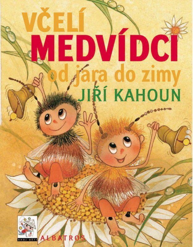 Jiří Kahoun: Včelí medvídci od jara do zimy