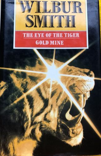The-Eye-of-the-Tiger-Gold-Mine-by-Wilbur-Smith-two-books-in-one-used-hardback