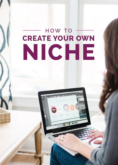 The more I blog the more I realize it isn't about finding a niche; it's about creating one.