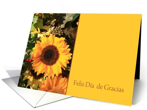 Feliz Dia de Gracias - Happy Thanksgiving in Spanish Sunflower card  Feliz Día de Accíon de Gracias