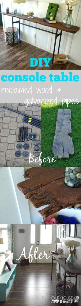 DIY console table. Creating this industrial console table using reclaimed wood and galvanized pipes. With just a few steps this over sized table becomes a great welcome piece in a homes entryway and living room. o see more visit http://ourhousenowahome.com/ or click on the post