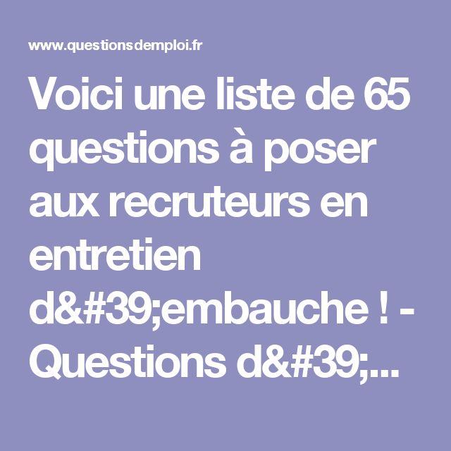 Voici une liste de 65 questions à poser aux recruteurs en entretien d'embauche ! - Questions d'emploi