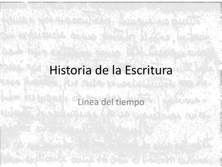 Linea del Tiempo de la Historia de la Escritura by Andrea Sánchez via slideshare , interesante para poder ampliar contenidos en la línea que creemos, #mooc #abp #proyecto #linea en el tiempo #escritura