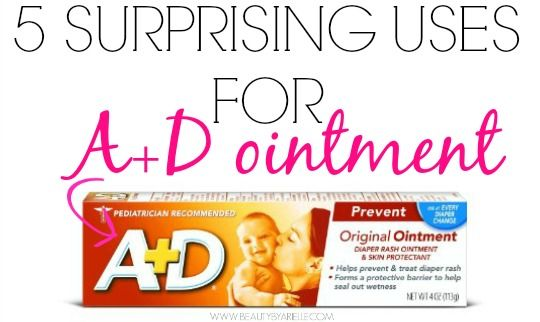 Beauty by Arielle: 5 Surprising Uses for A&D Ointment