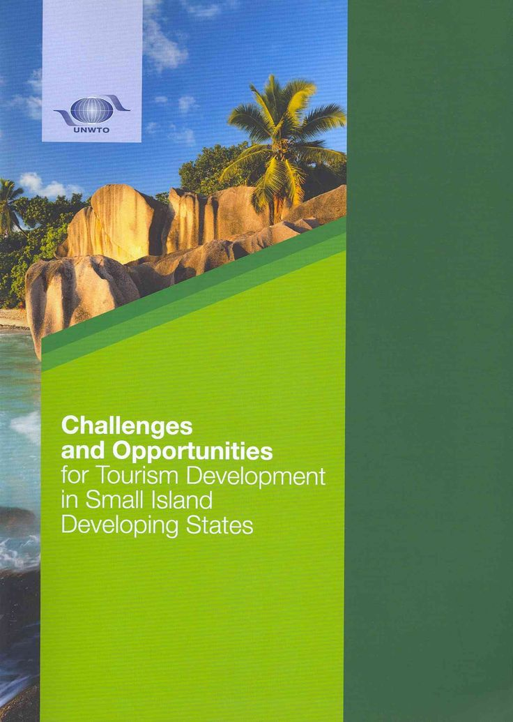 Challenges and Opportunities for Tourism Development in Small