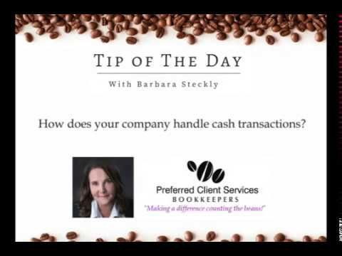Business Tip Of The Day # 18 - How does your company handle cash transac...