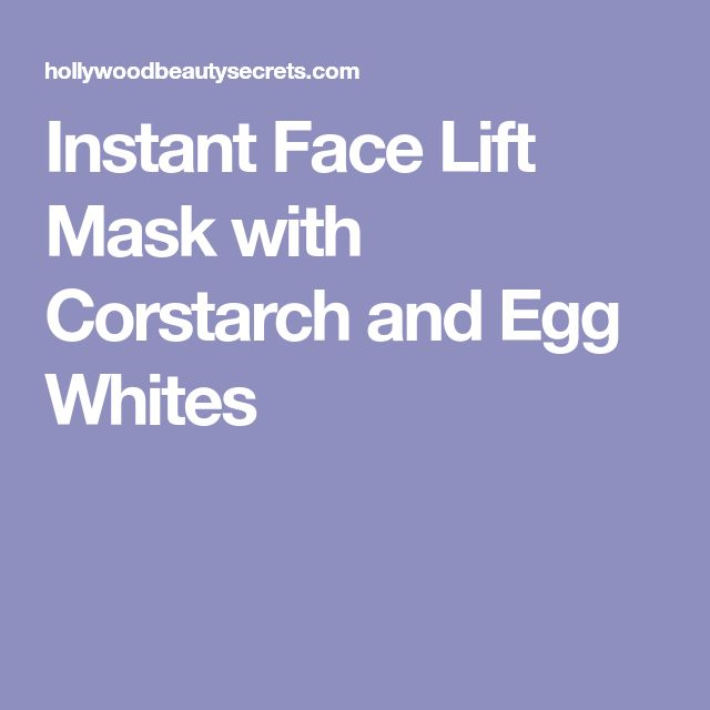 Instant Face Lift Mask with Corstarch and Egg Whites