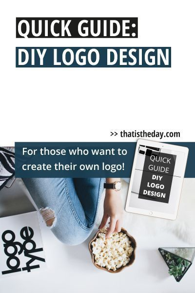 In this free PDF-guide you'll find instructions and advice to create your own logo. It covers the process, logo and font choices, how to decide what kind of logo you want, common mistakes to avoid and much more. Get it now | thatistheday.com #logodesign #brandidentity #solopreneur #branding #business