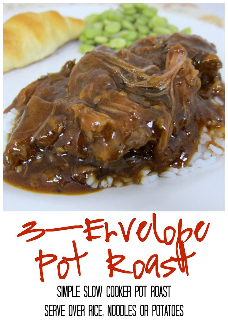 3 Envelope Pot Roast - simple Slow Cooker pot roast. Serve over rice, noodles or potatoes. Makes great leftovers too! We like to make pot roast sliders!