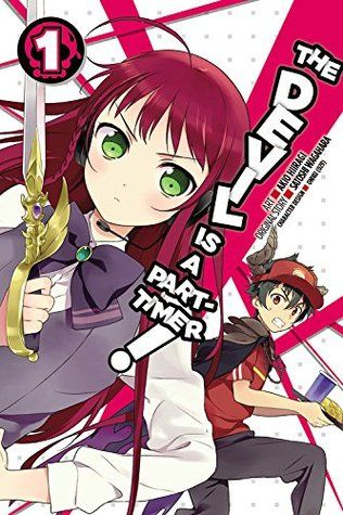 """The devil is a part-timer! vol. 1"", art by Akio Hiiragi: original story, Satoshi Wagahara - This comical tale of a demon-lord-turned-fry-slinger follows the daily travails of (former) Devil King Sadao Maou and his general Shiro Ashiya as they navigate the complexities of life in modern-day Tokyo. Having suffered utter defeat at the hands of a plucky hero, they've been banished to earth and stripped of magical power."