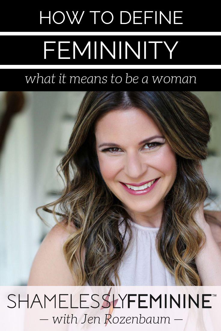 Defining Modern Femininity   Feminine, Its meant to be, Women