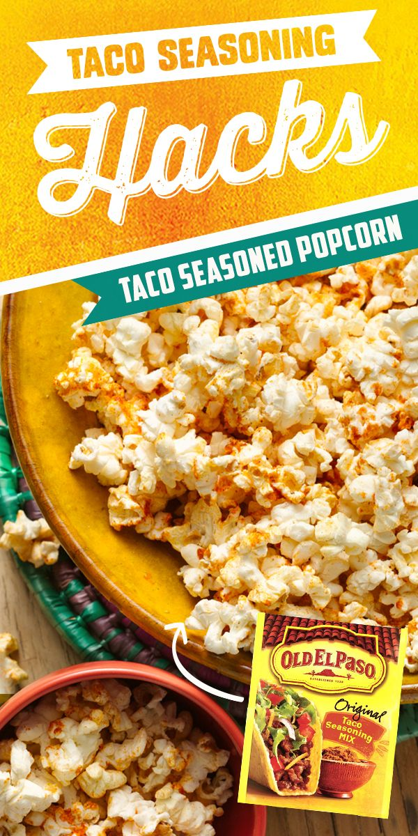 Looking for a bold and simple snack? Toss your buttered popcorn with Old El Paso Taco Seasoning and enjoy fun and exciting flavor in a hurry!