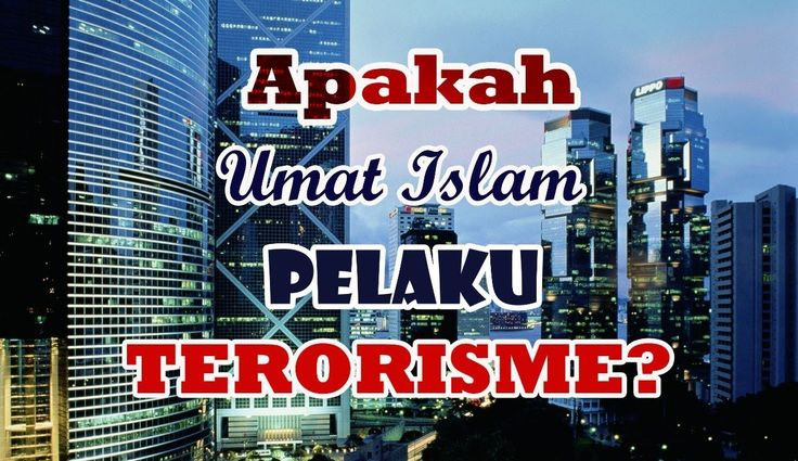APAKAH MUSLIM ITU TERORIS? | Love Islam