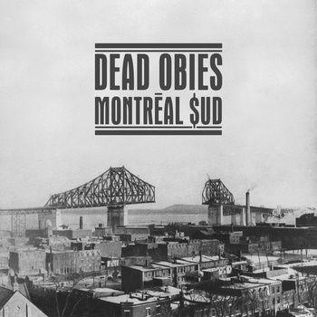 Montréal $ud, by Dead Obies